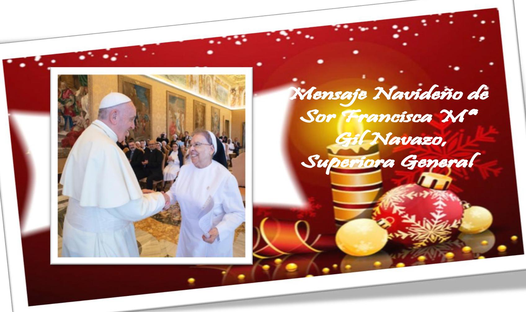 Mensaje navideño de Sor Francisca Mª Gil Navarro, Superiora General Teatina