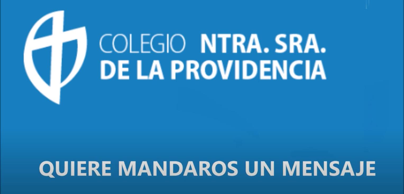 Mensaje del Colegio de Nuestra Señora de la Providencia (Madrid)