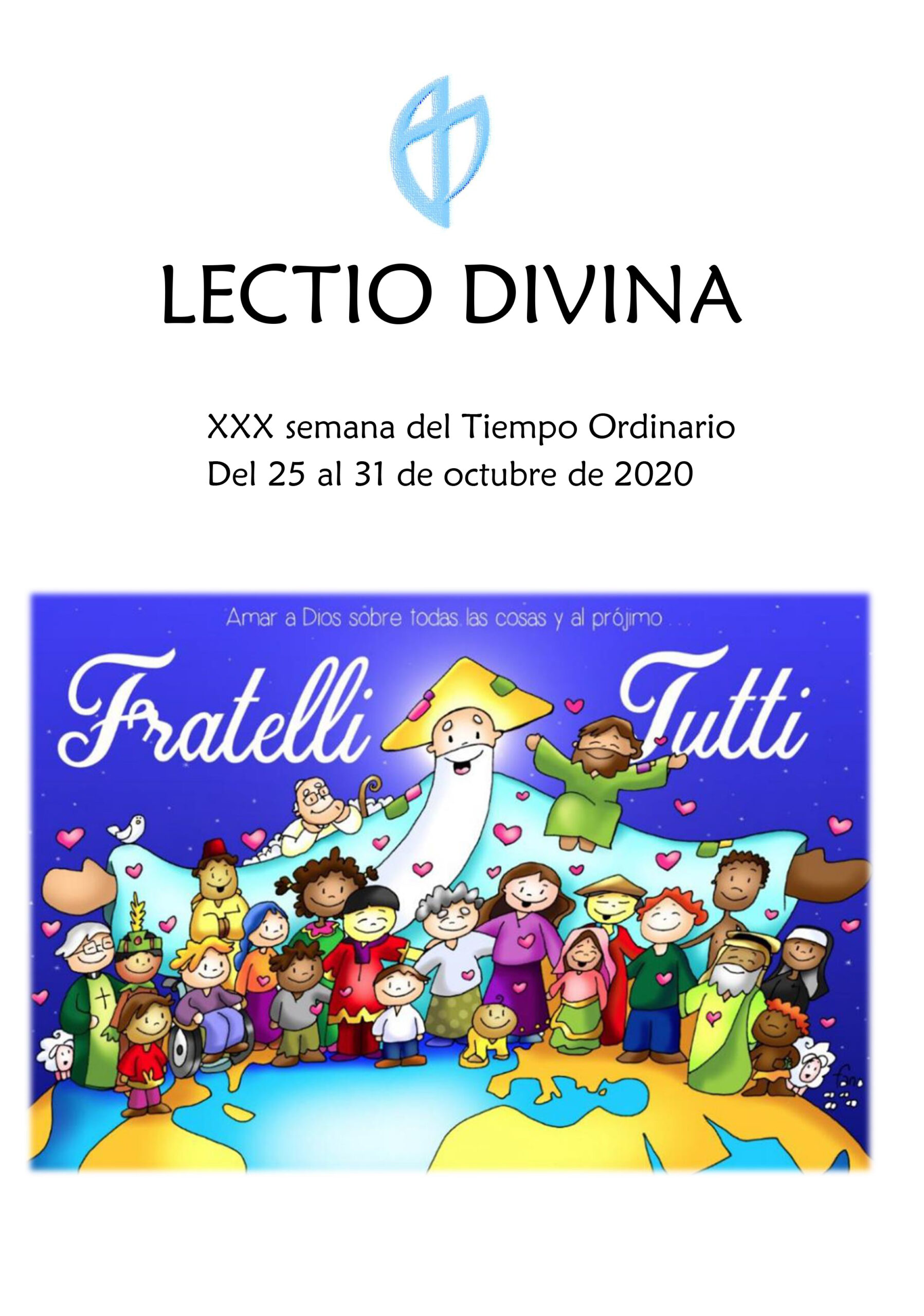 XXX Semana del Tiempo Ordinario (25 al 31 de Octubre de 2020)