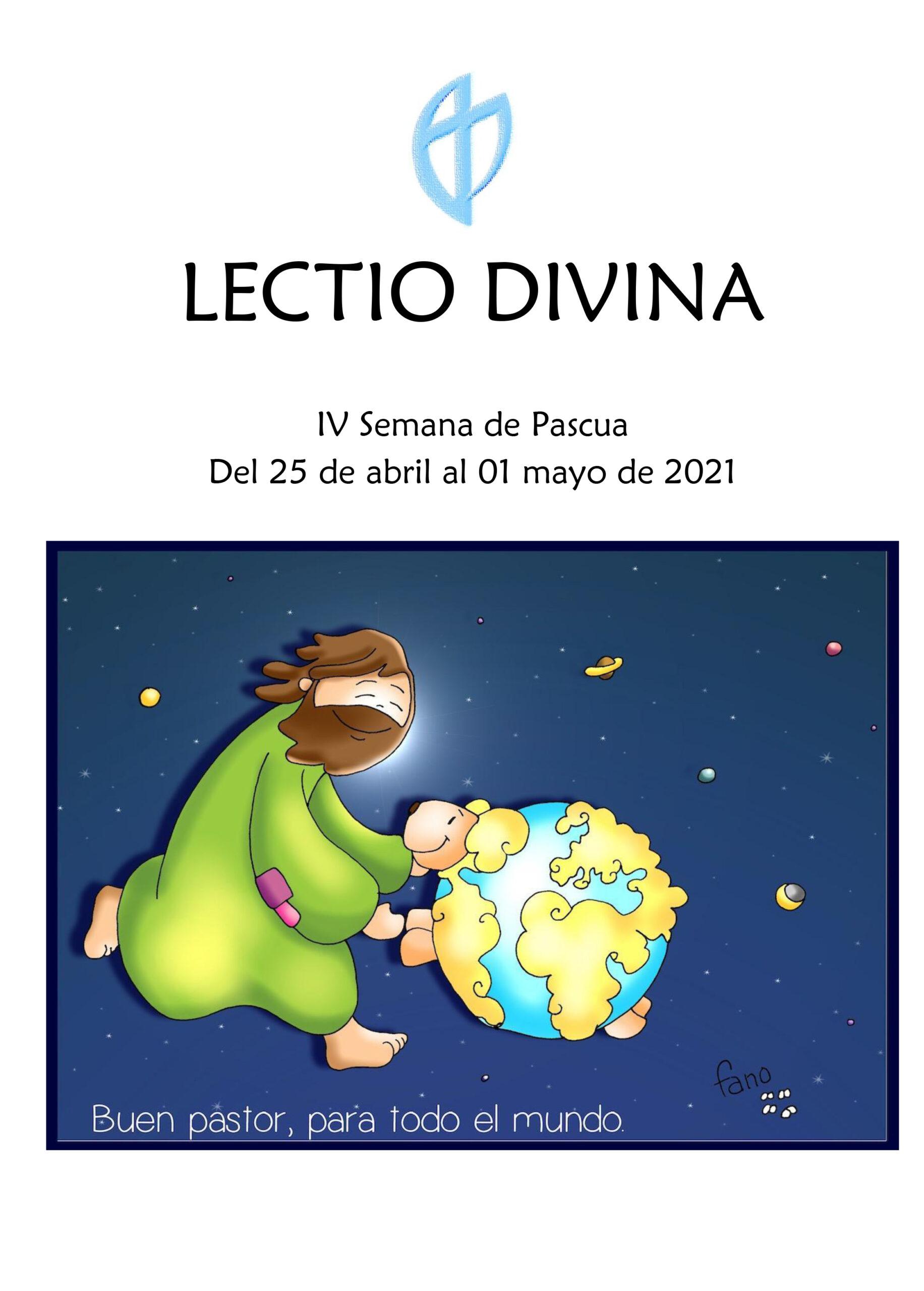 IV Semana de Pascua (del 25 de abril al 01 mayo de 2021)