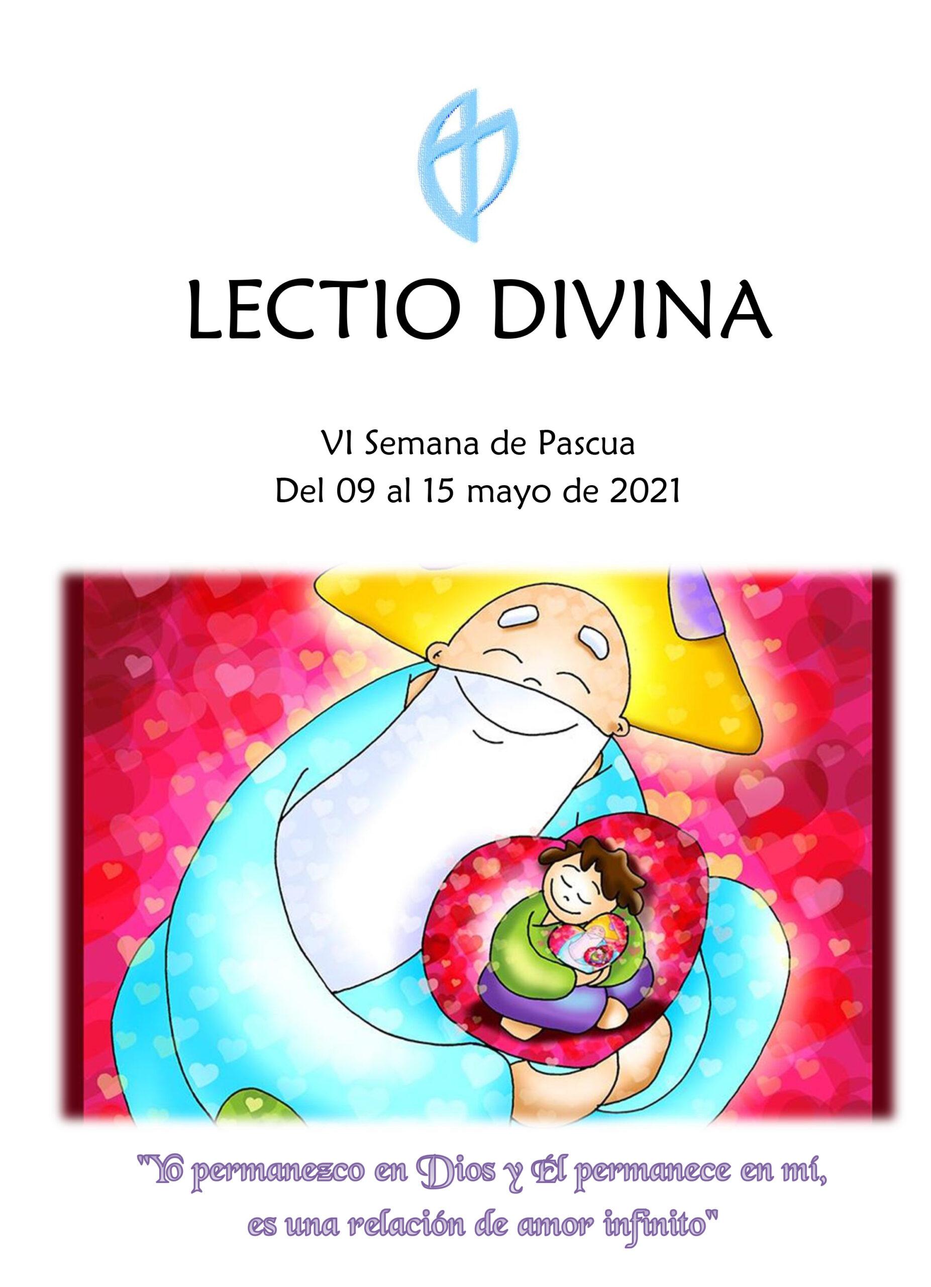VI Semana de Pascua (del 09 al 15 mayo de 2021)