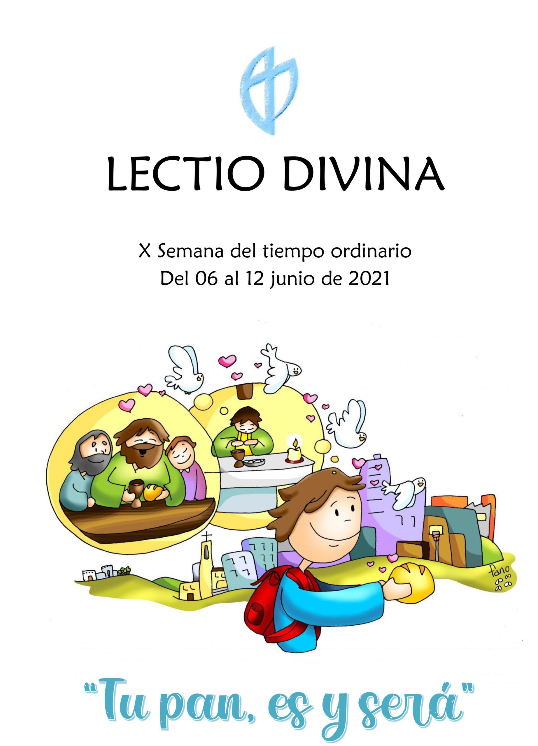 X Semana del tiempo ordinario Del 06 al 12 junio de 2021