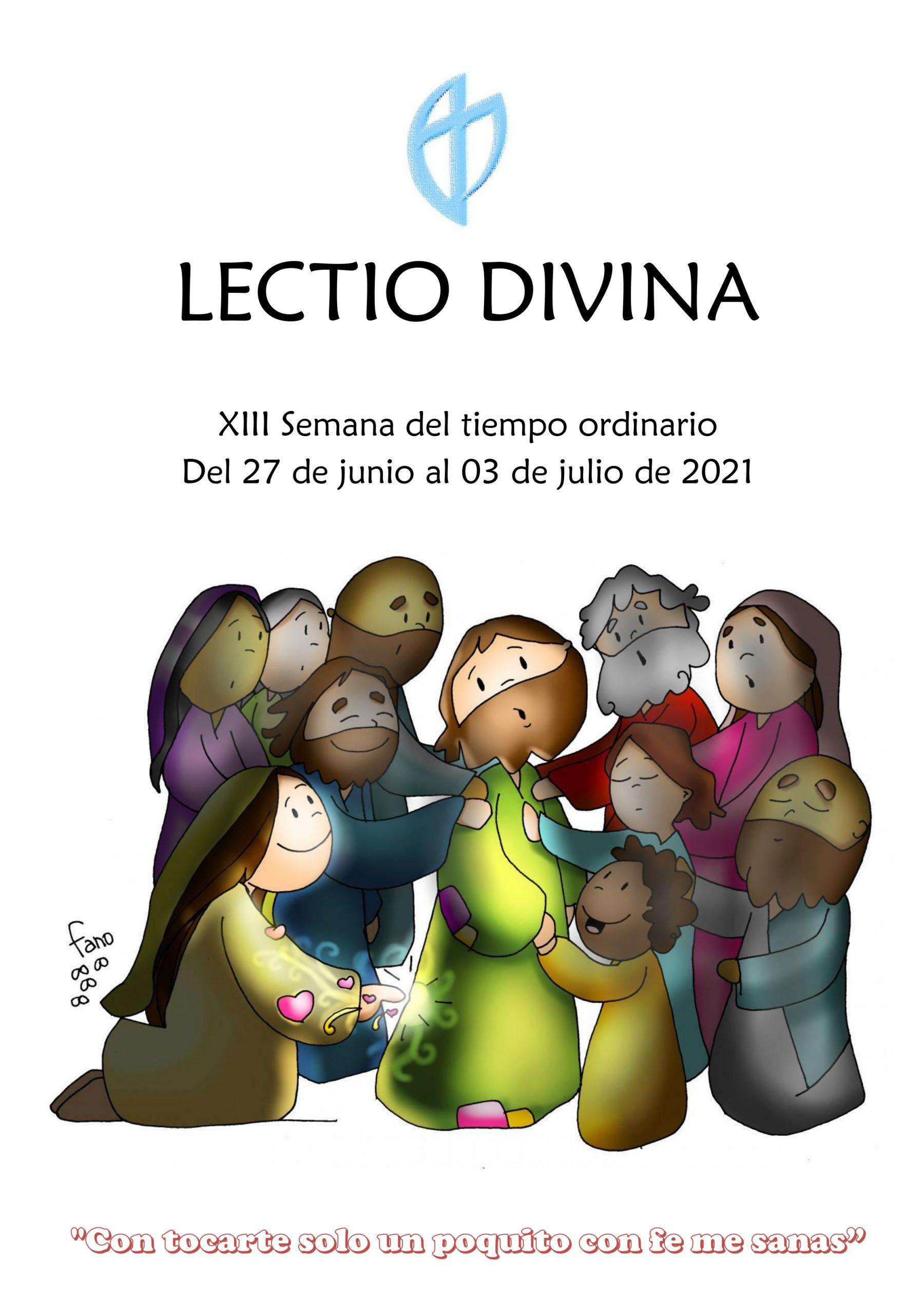 XIII Semana del Tiempo Ordinario (27 al 3 de Julio)