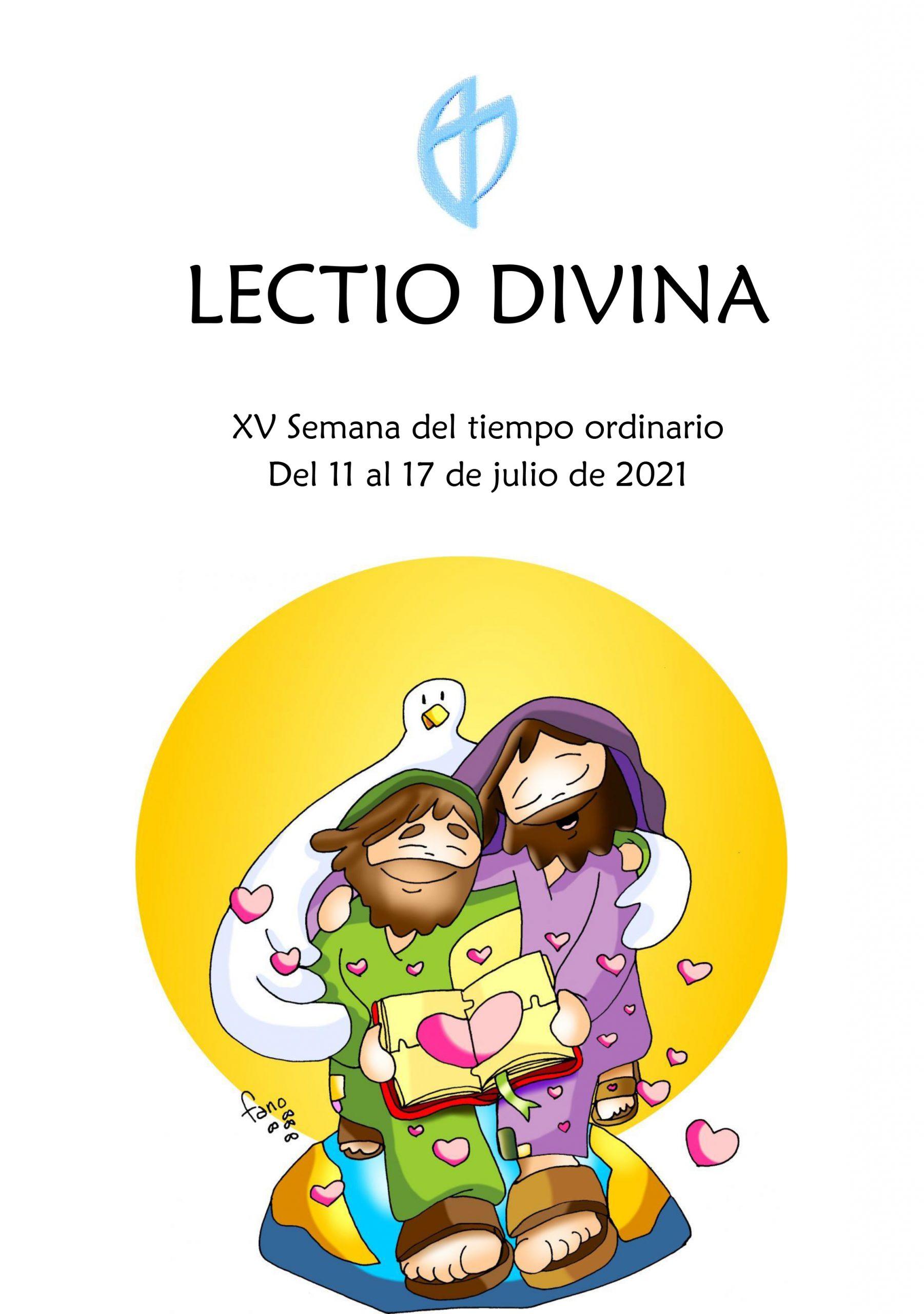 XV Semana del Tiempo Ordinario (del 11 al 17 de julio de 2021)