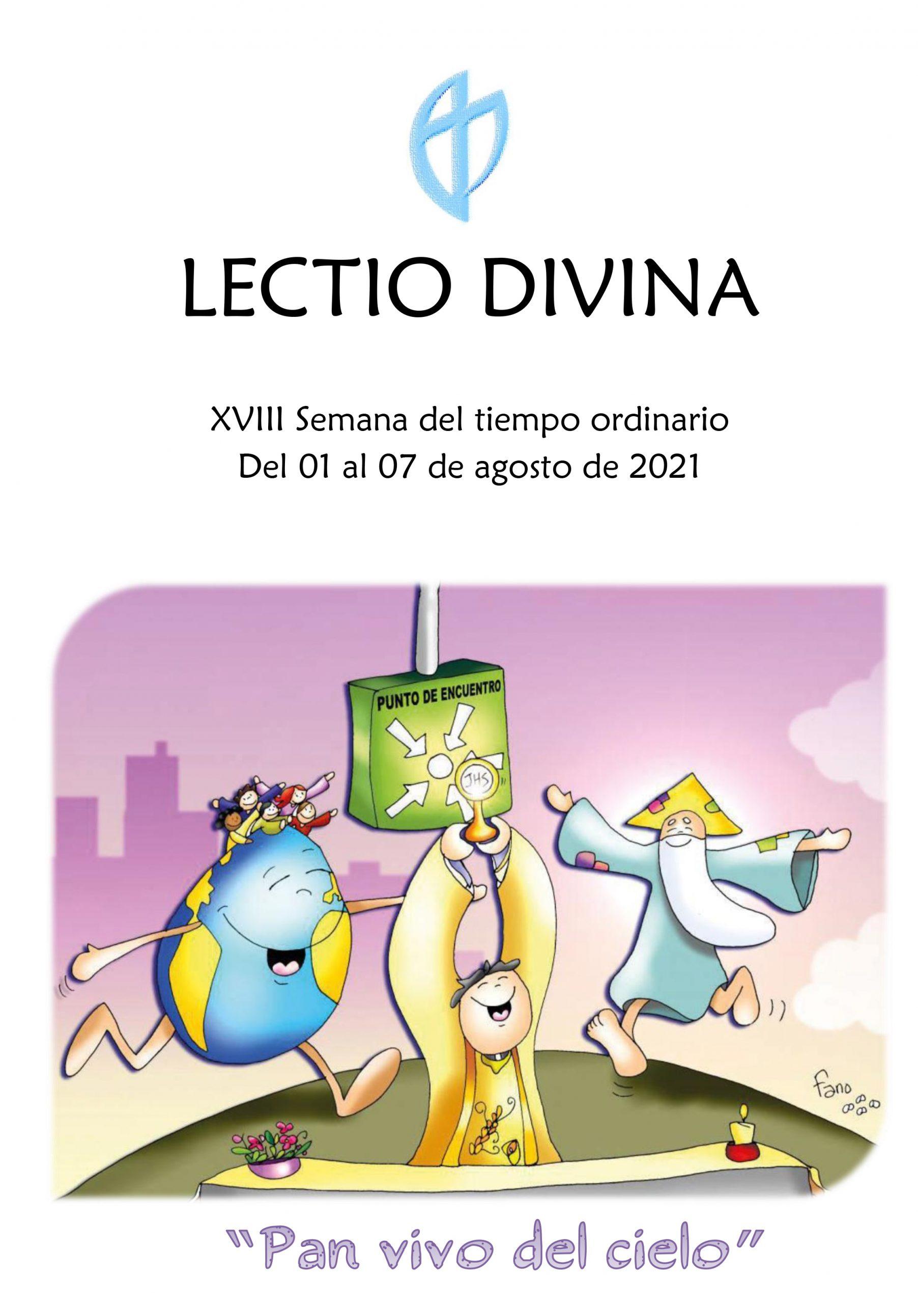 XVIII Semana del tiempo ordinario (del 01 al 07 de agosto de 2021)