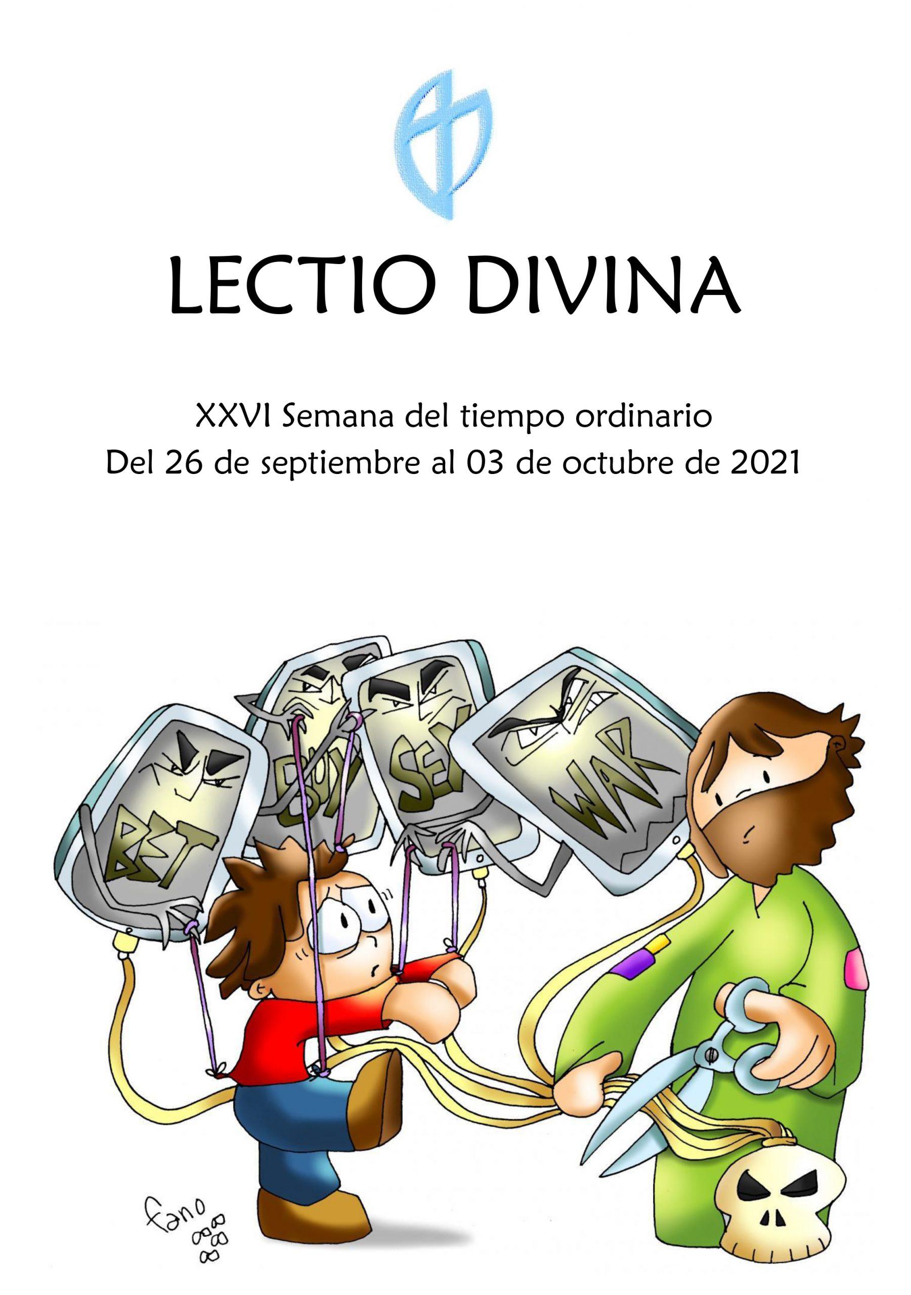 XXVI Semana del tiempo ordinario (del 26 de septiembre al 03 de octubre de 2021)