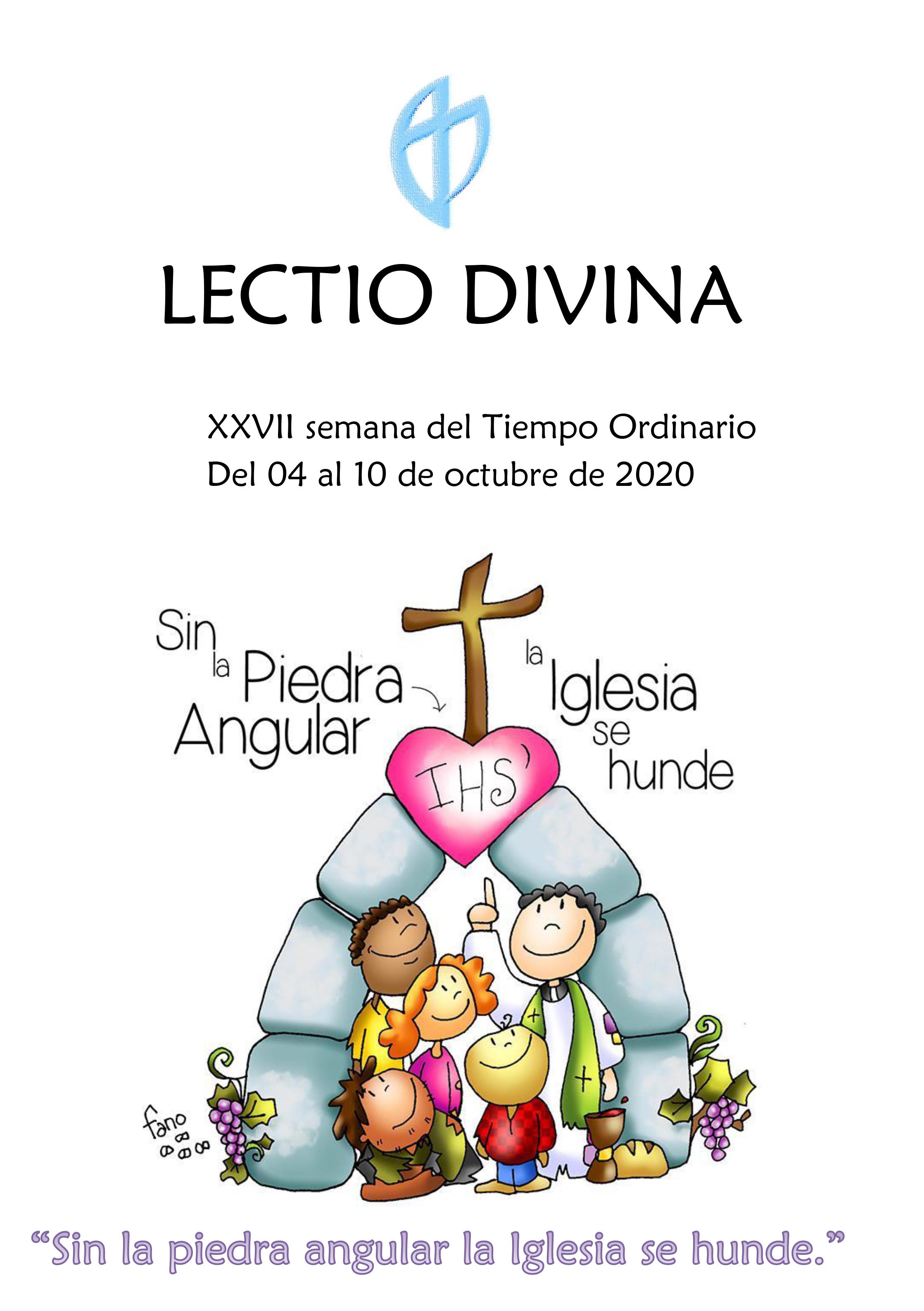 XXVII semana del Tiempo Ordinario (Del 04 al 10 de octubre de 2020)