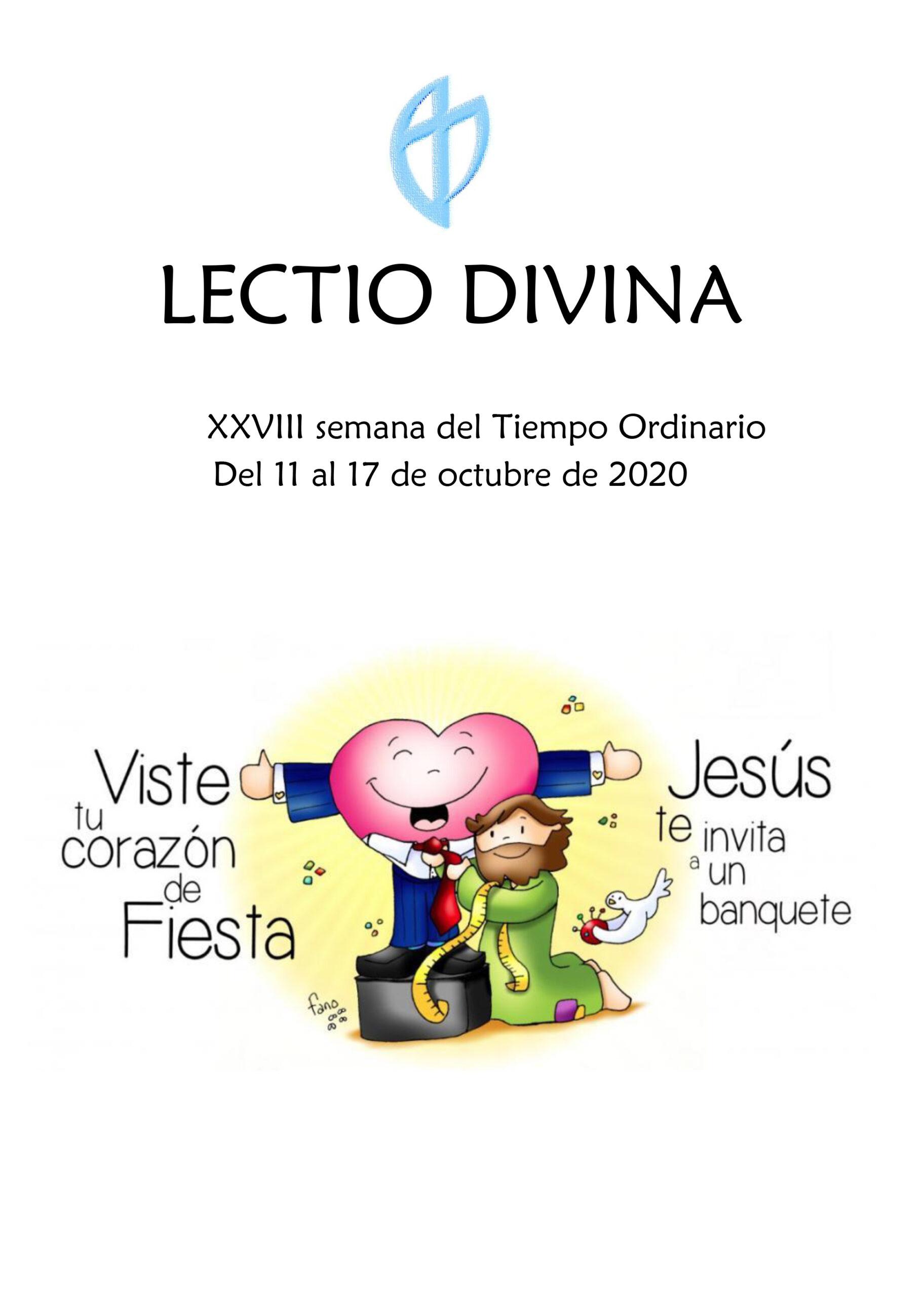 XXVIII Semana del Tiempo Ordinario (Del 11 al 17 de Octubre 2020)