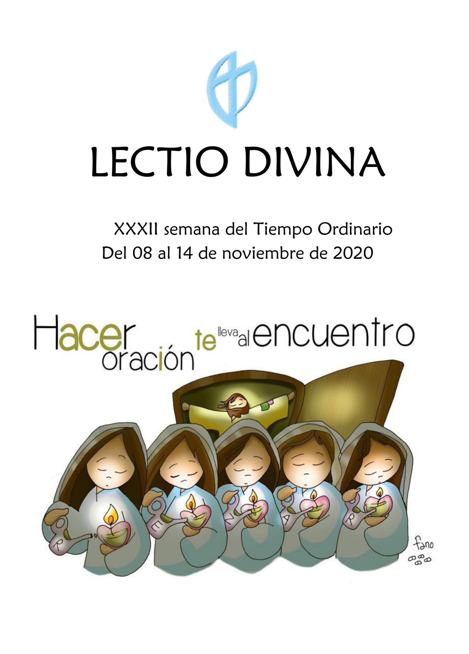 XXXII Semana del Tiempo Ordinario (8 al 14 de Noviembre de 2020)