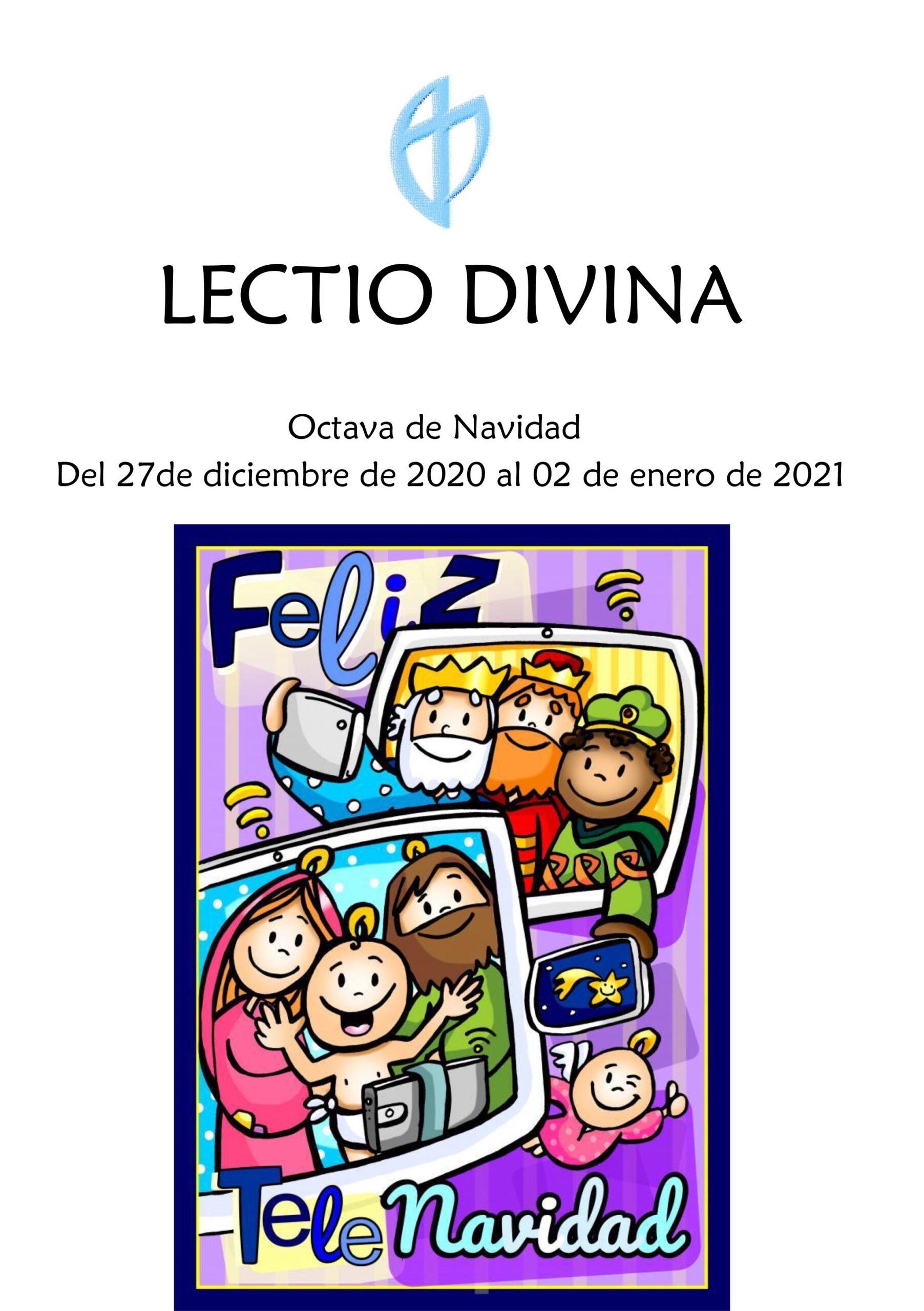 Octava de Navidad (Del 27de diciembre de 2020 al 02 de enero de 2021)