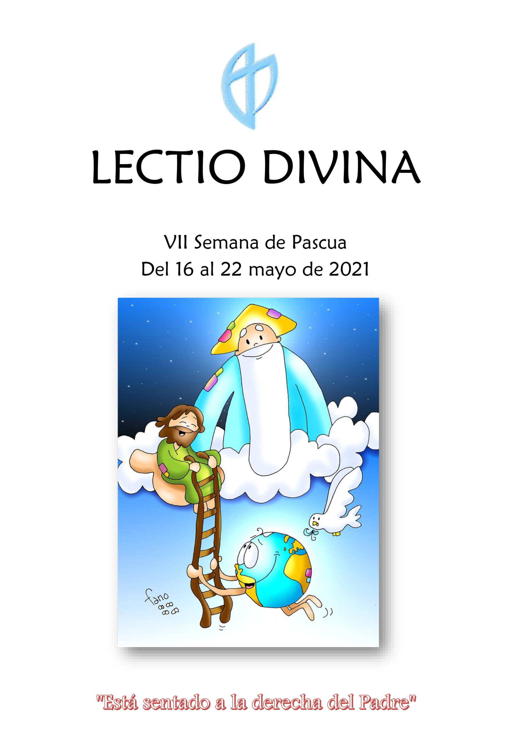 VII Semana de Pascua (del 16 al 22 mayo de 2021)