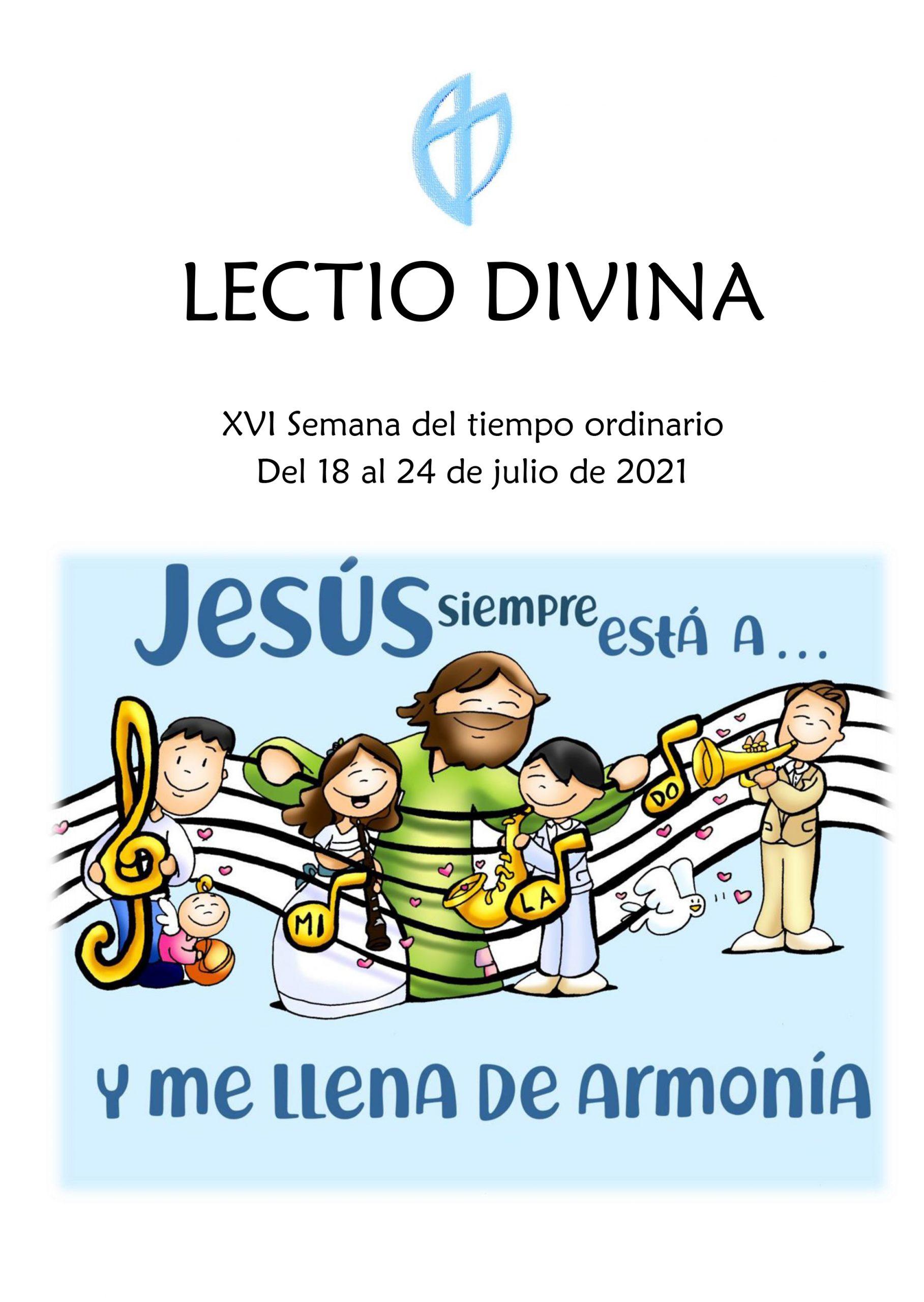 XVI Semana del tiempo ordinario (del 18 al 24 de julio de 2021)