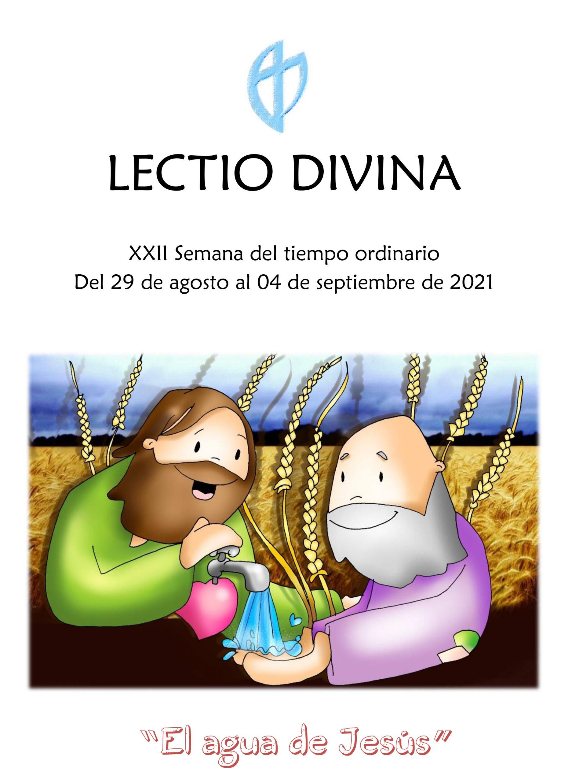XXII Semana del tiempo ordinario (del 29 de agosto al 04 de septiembre de 2021)