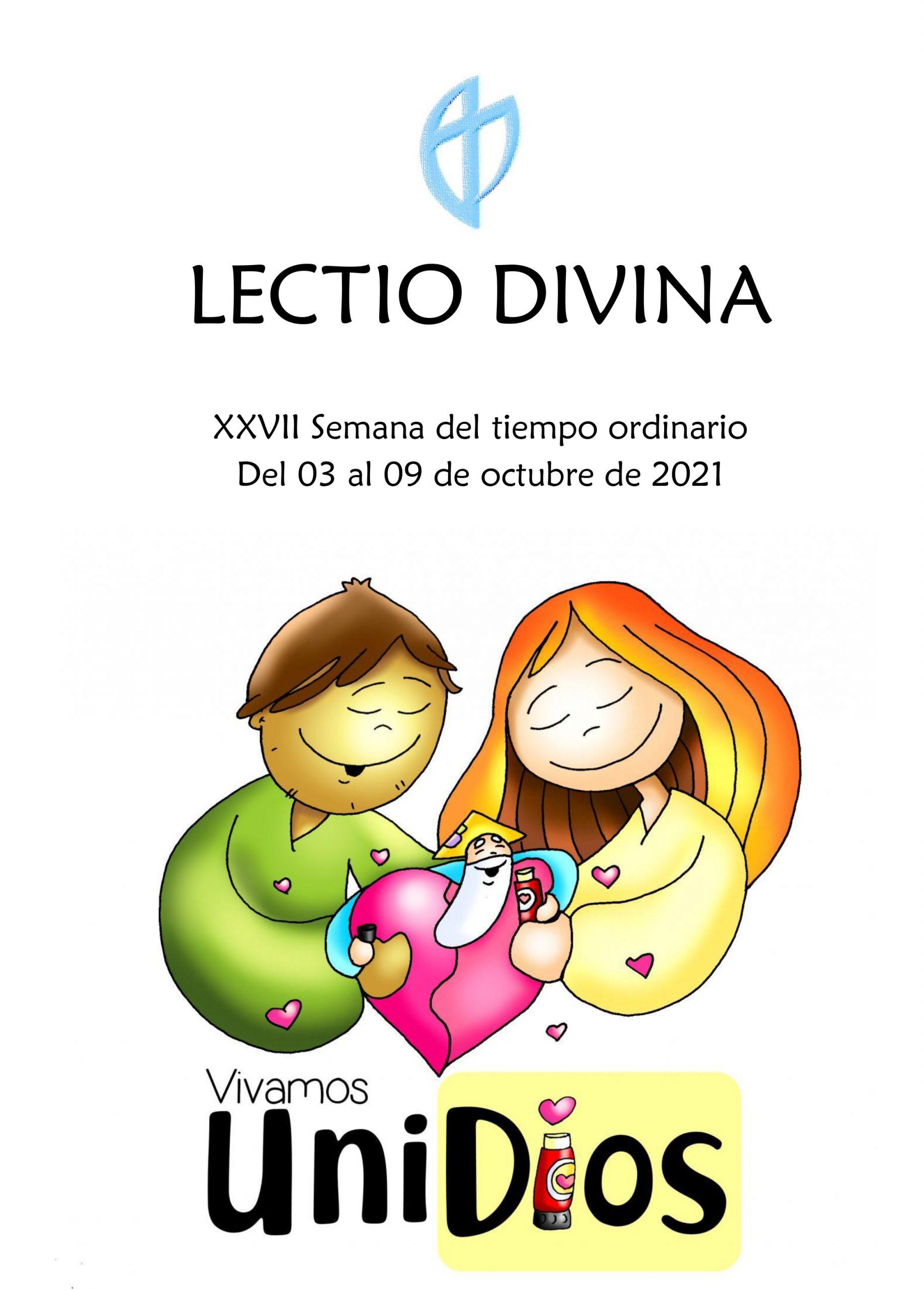 XXVII Semana del tiempo ordinario (del 03 al 09 de octubre de 2021)